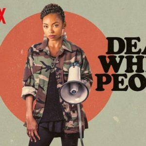 Dear White People Banner